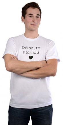 VIVANTIS Pánské bílé tričko Dělám to s láskou L