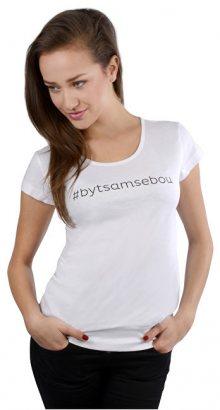 VIVANTIS Dámské bílé triko Být sám sebou S