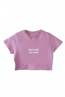 Basic Crop Top Don\'t tell my mom